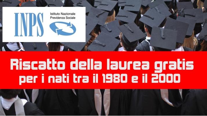 Riscatto della laurea gratis per i nati tra il 1980 e il 2000